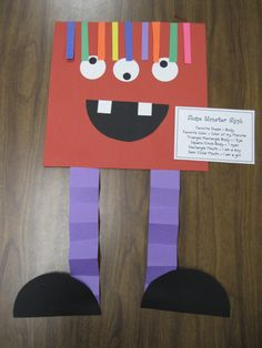 Shape Monster Glyph  Favorite Shape = Body  Favorite Color = Color of my Monster  Triangle/Rectangle Body = 1 Eye  Square/Circle Body = 3 Eyes  Rectangle Mouth = I am a boy  Semi Circle Mouth = I am a girl  Hair Pieces = How many letters in your name