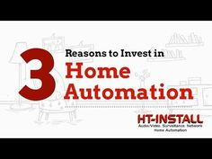 Why Should You Invest in Home Automation? Here are 3 reasons.