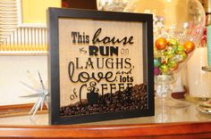 Coffee Shadowbox by MamaGlitter on Etsy (would be better if it was white vinyl letters.)