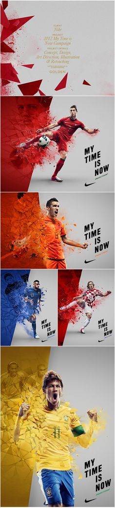 Nike:                                          My time is Now!                     Just do It