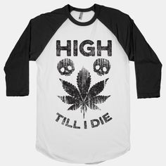 High all the way!