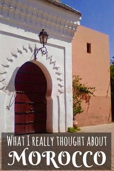 An honest travel blog on Morocco, and what I really thought of my trip as a female travelling in Morocco.