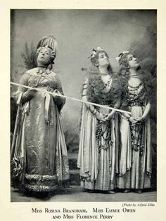 """Alfred Ellis photograph of Rosina Brandram as Lady Sophy in the original production of """"Utopia Limited"""" (1893) with Emmie Owen and Florence Perry."""