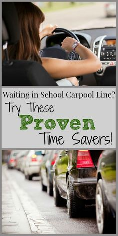 Waiting in School Carpool Line Try These Proven Time-Savers!