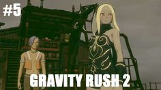 Let's Play Gravity Rush 2 #5 - In Gefahr [Deutsch/German]