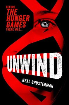 1000 images about unwind on pinterest book trailers for Read unwind online free