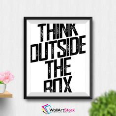 Printable Think Outside The Box Wall Art Motivational Print Printable Quote Inspirational Office Decor Office Wall Art (Stck07) by WallArtStock
