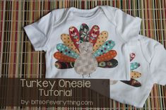 Turkey Onesie Tutorial ~ this is SUPER cute!