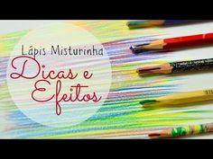 Lápis misturinha - Dicas e Efeitos! - YouTube
