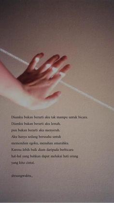 New Quotes Indonesia Motivasi Islam Ideas Quotes Rindu, Tumblr Quotes, People Quotes, Mood Quotes, Life Quotes, Muslim Quotes, Islamic Quotes, Sabar Quotes, Quotes Lockscreen