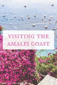 The Amalfi Coast is