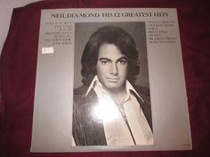 Vintage 1974 Neil Diamond / His 12 Greatest Hits Vinyl Record