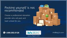 Sometimes families ask if they can pack their own boxes prior to the packing crew arrives. It is not recommended. Choose a professional relocation provider who will pack and load-unload for you.