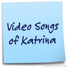 Top 10 Video Songs of Katrina Kaif