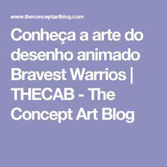 Conheça a arte do desenho animado Bravest Warrios | THECAB - The Concept Art Blog
