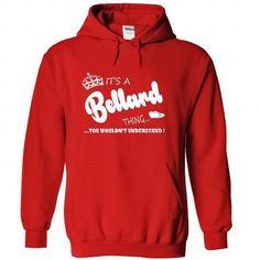 I Love Its a Bellard Thing, You Wouldnt Understand !! Name, Hoodie, t shirt, hoodies, shirts Shirts & Tees