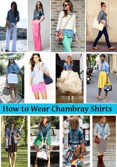 How to Wear Chambray, Now.