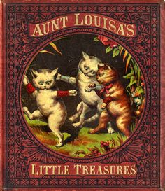 """Aunt Louisa's little treasures"" by Laura Valentine; McLoughlin Bros., NY (1876) - Front cover"