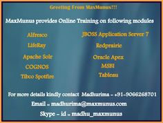 To join Online Training Session kindly call at Madhurima - +91-9066268701 .Email - madhurima@maxmunus.com.Skype - id :madhu_maxmunus.