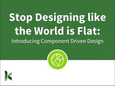 Stop Designing like the World is Flat: Intro to Component Driven Design The World Is Flat, Drupal, Web Development, Youtube, Design, Design Comics, Youtube Movies