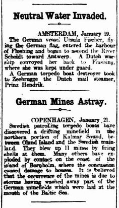 """WWI, 22 Jan 1917: """" Drifting minefield discovered by Swedish patrolling torpedo boats"""" - The Register, Adelaide"""