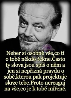 Nelze než souhlasit Story Quotes, Love Quotes, True Quotes About Life, Motivational Quotes, Inspirational Quotes, Tarot, True Words, Love Life, True Stories