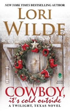 "Read ""Cowboy, It's Cold Outside A Twilight, Texas Novel"" by Lori Wilde available from Rakuten Kobo. Everyone in town knows that Christmas in Twilight has a way of bringing lovers together . but will its magic bring t. Marriage Material, Its Cold Outside, Romance Books, Paperback Books, Free Ebooks, Twilight, Good Books, Christmas Wreaths, Christmas Books"