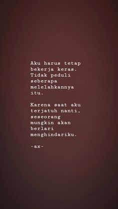 Hope Quotes, Heart Quotes, Strong Quotes, Qoutes, Motivational Quotes, Inspirational Quotes, Quotes Indonesia, Heartbroken Quotes, Sweet Words