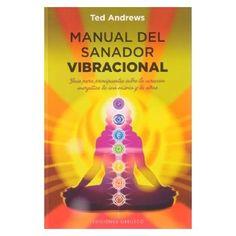 Manual Del Sanador Vibracional | Ted Andrews | ed. Obelisco