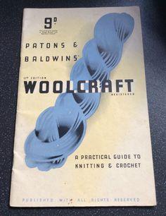 Vintage Woolcraft 1940s knitting patterns, crochet patterns, Paton and Baldwin, vintage knitting guide, vintage crochet guide