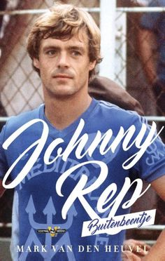 Johnny Rep by Mark van den Heuvel - Books Search Engine Search Engine, Ebooks, Challenges, Valencia, Film, Fictional Characters, Football, Album, Game