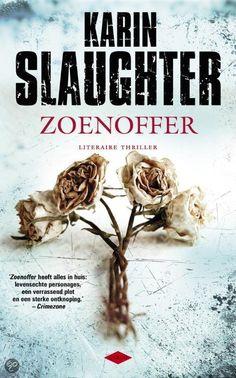 Karin Slaughter - Zoenoffer.