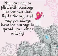 Inspirational quotes ideas quotes birthday wishes friends tatty teddy for Tatty Teddy, 9gag Funny, Teddy Bear Quotes, Good Day Quotes, Morning Quotes, Birthday Wishes For Friend, Good Morning Wishes Friends, Birthday Wishes Quotes, Happy Birthday