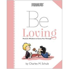 ca46745e89 Schulz Hardcover 72 Pages Life would not be the same without friends! Be  inspired by Charlie Brown s thoughtfulness