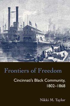 African Americans -- Ohio -- Cincinnati -- Social conditions -- 19th century