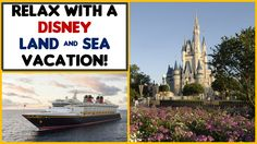 Relax with a Disney Land and Sea Vacation!