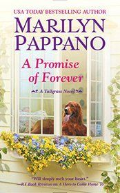 """Click to view a larger cover image of """"A Promise of Forever (A Tallgrass Novel)"""" by Marilyn Pappano"""