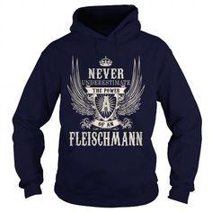 Cool FLEISCHMANN FLEISCHMANNYEAR FLEISCHMANNBIRTHDAY FLEISCHMANNHOODIE FLEISCHMANNNAME FLEISCHMANNHOODIES  TSHIRT FOR YOU T-Shirts