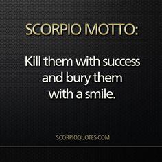Scorpio Motto #002: