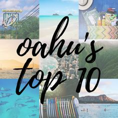 A local's guide to the top 10 things to do when visiting Oahu, Hawaii.
