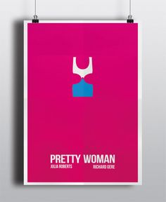 Pretty Woman | Minimal Movie Posters by Donatella Mellone in Showcase of Minimal Movie Posters #3