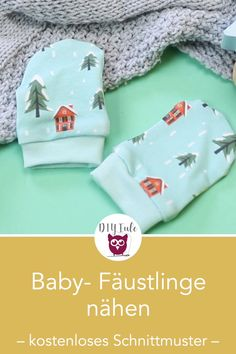 Baby-Fäustlinge nähen Baby mittens sew from jersey scraps with a free sewing pattern. Perfect for sweat fabrics or plush. Perfect DIY last minute gift made from scraps of fabric. Sewing instructions from DIY owl. Sewing Patterns Free, Free Sewing, Clothes Patterns, Free Pattern, Jersey Rest, Diy Bebe, Baby Mittens, Diy Clothes Videos, Baby Towel