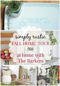 Simply Rustic Fall Home Tour from At Home with The Barkers