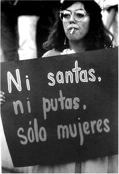 putas santas mujeres feminismo machismo black negro blanco white black_and_white feminista machista