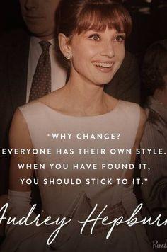 12 Audrey Hepburn Quotes That Never (Ever) Get Old - Quotes - Life Quotes Love, Girl Quotes, Happy Quotes, Woman Quotes, Style Quotes, Lovers Quotes, Frases Audrey Hepburn, Audrey Hepburn Mode, Old Quotes