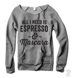 all i need is espresso and mascara!