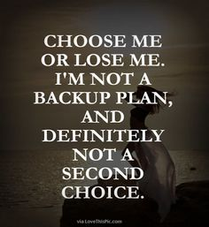 Chose Me Or Lose Me