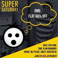 Jack & Jones Super Saturday - Flat 60% off on 8 June 2013 at DLF Place, Saket   Deals, Sales, Offers, Discounts in Delhi NCR   MallsMarket
