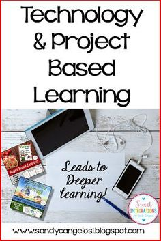 This blog post is about integrating technology into any Project Based Learning unit. Examples are given.
