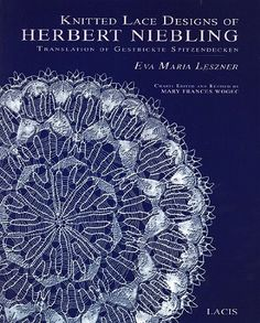 Knitted Lace Designs of Herbert Niebling by Lace Knitting, http://www.amazon.com/dp/B002O0RTT4/ref=cm_sw_r_pi_dp_QLAwrb1ZWBZ97
